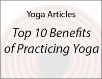 Top 10 Benefits of Practicing Yoga