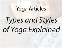 Types and Styles of Yoga Explained