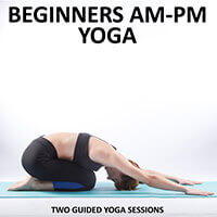 Beginners AM | PM Yoga