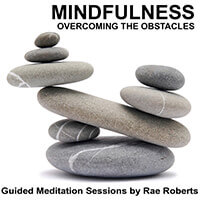 Mindfulness - Overcoming the Obstacles