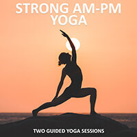 Strong AM PM Yoga