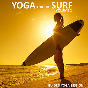 Yoga for the Surf Vol 2